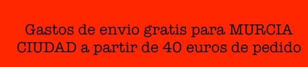 Gastos de envio gratis para la ciudad de Murcia